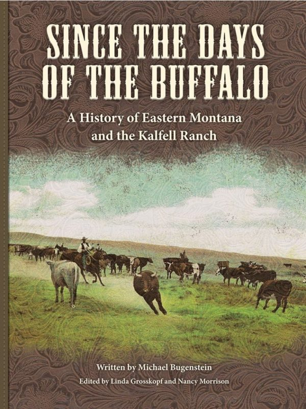 Since the Days of the Buffalo