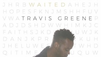 MUSIC] Travis Greene - Good and Loved (Ft  Steffany