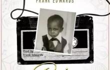 New Song! Frank Edwards - Praise