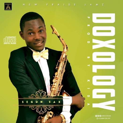 DOWNLOAD MUSIC] Segun Sax - Doxology - Praisejamzblog com