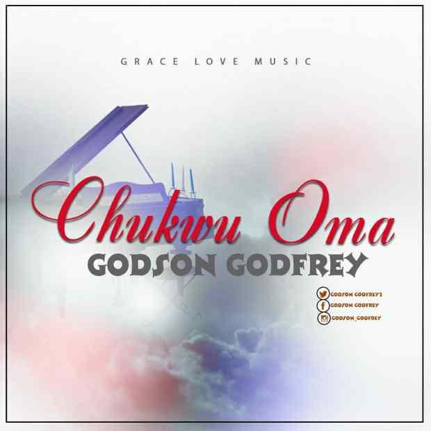 Godson Godfrey - Chukwu Oma