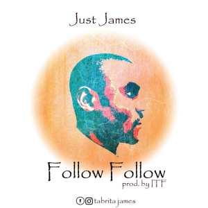 Just James - Follow Follow