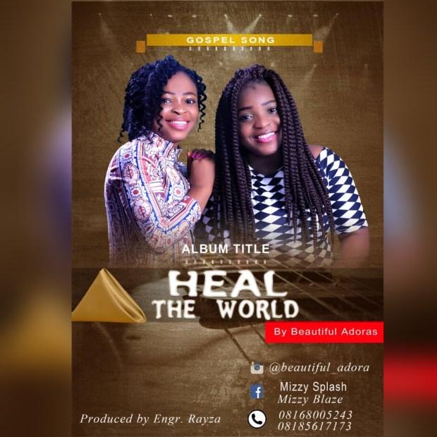 Amarachi Evarist - Heal the World (Ft. Jenifer)