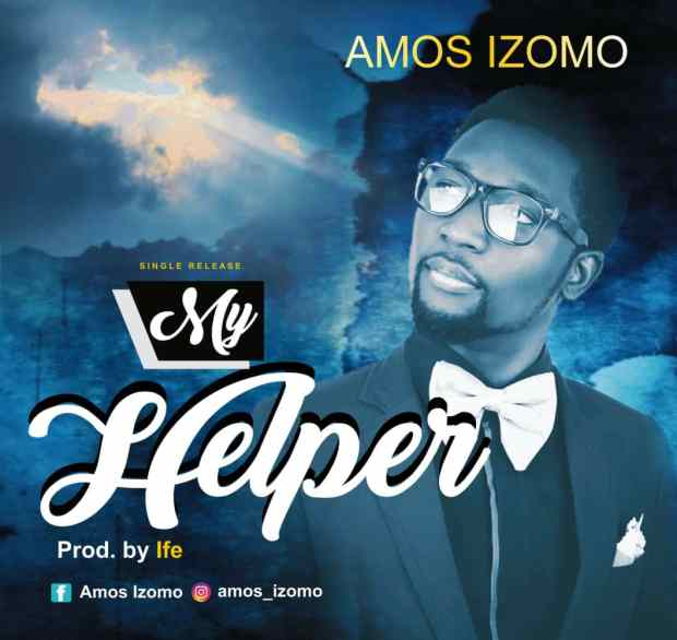 Amos Izomo - My Helper