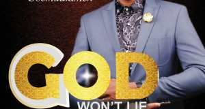 Fortune Osemudiamen - God Won't Lie