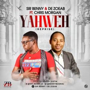 Sir Benny - Yahweh (Reprise)