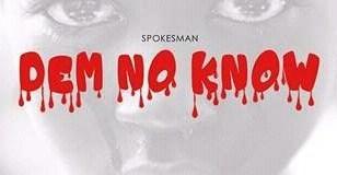 SpokesMan - Make Dem Known