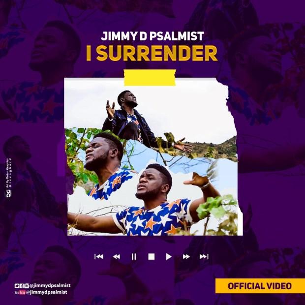 Jimmy D Psalmist - I Surrender