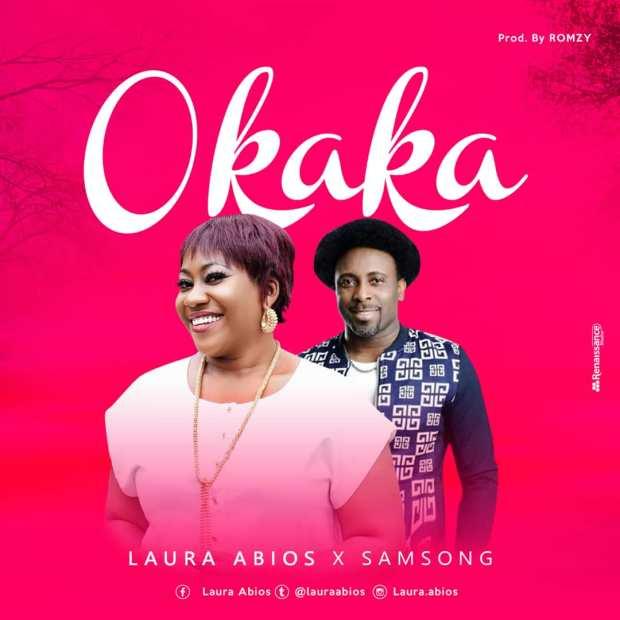 Laura Abios - Okaka (Ft. Samsong)