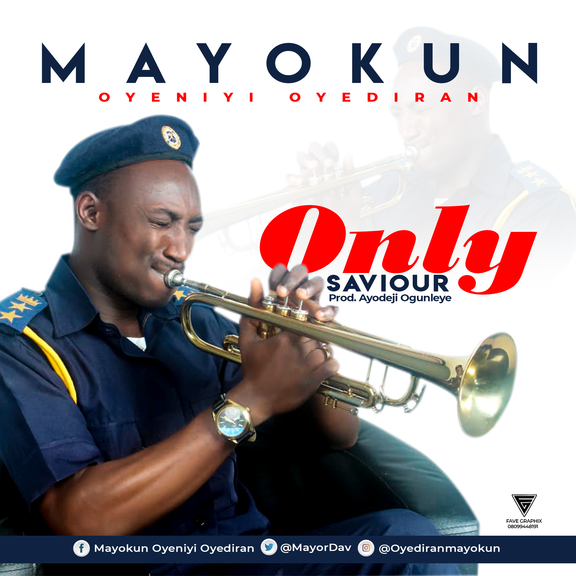 Mayokun Oyediran - Only Saviour