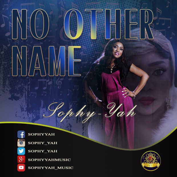 Sophy-yah - No Other Name