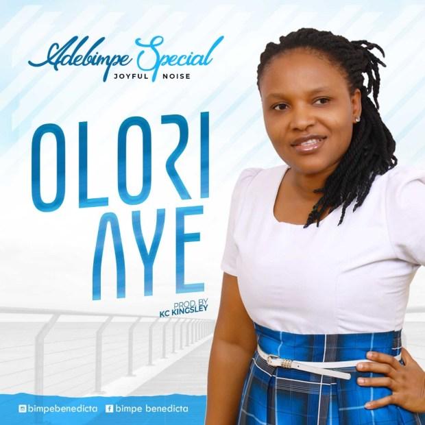 Adebimpe Special - OLORI AYE
