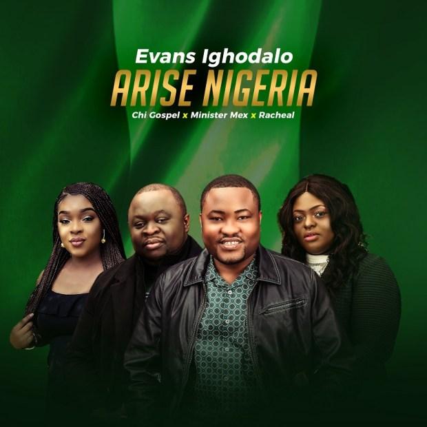 Evans Ighodalo - Arise Nigeria