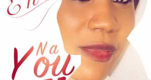 Ene Releases 'Na You' Single - Download!