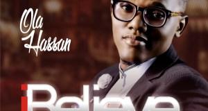 Ola Hassan - I Believe
