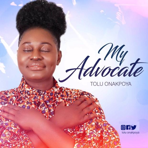 Tolu Onakpoya - My Advocate FREE Download