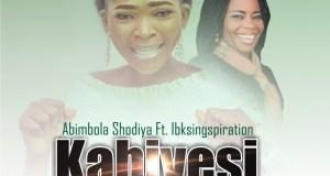 Abimbola Shodiya - Kabiyesi (Ft. Ibksingspiration)