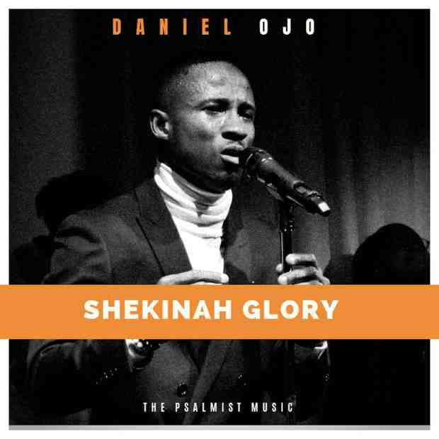 Daniel Ojo - Shekinah Glory