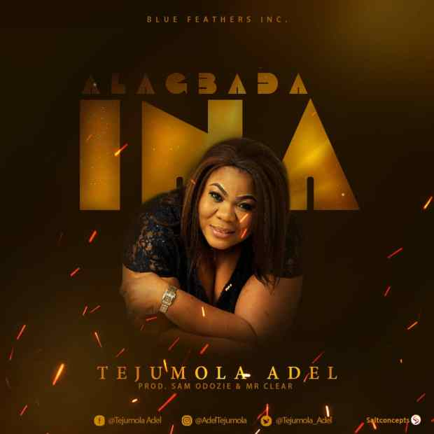 Tejumola Adel - Alagbada Ina