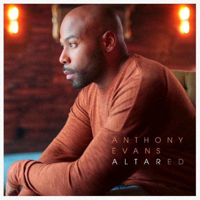 """Anthony Evans to Release New Album """"Altared"""" on May 17, 2019"""