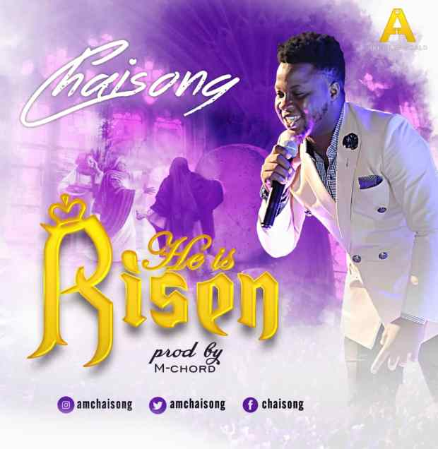 Chaisong - He Is Risen