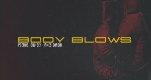 Dru Bex, James Gardin, & Poetics – Body Blows