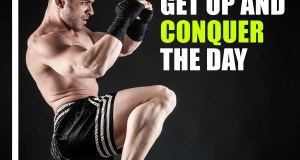 Get Up and Conquer the Day