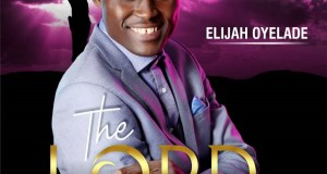 [ALBUM] Elijah Oyelade - Lord of all