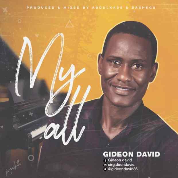 [MUSIC] Gideon David - My All