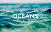 [MUSIC] Hillsong UNITED - Oceans (Spirit Lead Me)