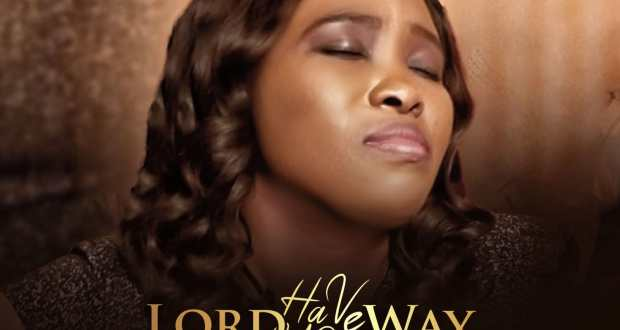 [MUSIC] Charity Udoh - Lord Have Your Way