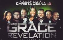 [MUSIC & LYRICS] The Xplicits - Grace Revelation (Ft. Christa Deana)