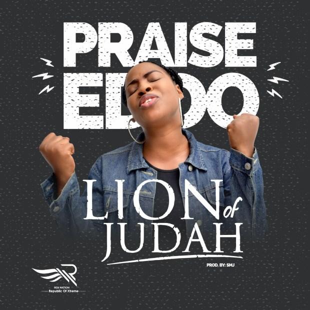 [MUSIC & VIDEO] Praise Eddo - Lion of Judah