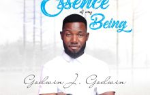 [MUSIC & LYRICS] Godwin J. Godwin - Essence of my Being