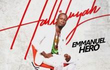 [MUSIC] Emmanuel Hero - Halleluyah