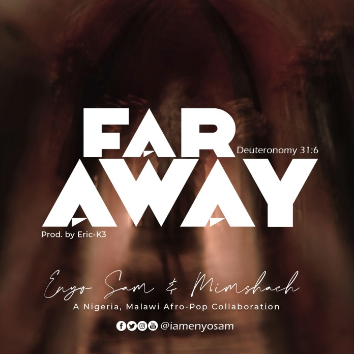 [MUSIC] Enyo Sam & Mimshach - Far Away