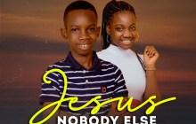 [MUSIC] Jnr Moses Obasi - Jesus Nobody Else (ft. Prosper Obasi)