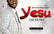 [MUSIC & LYRICS] Easyworship Isreal - Yesu (Jesus)