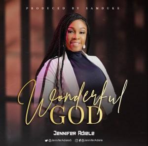 1) [MUSIC] Jennifer Adiele - Wonderful God