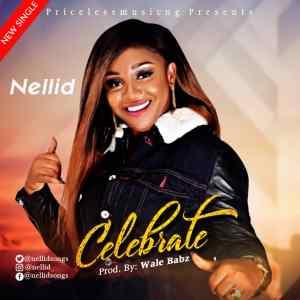 [MUSIC & LYRICS VIDEO] Nellid - Celebrate