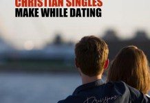 Christian Dating: 5 Horrible Mistakes Singles Make
