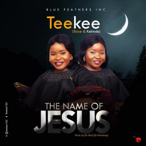 [MUSIC] TeeKee - The Name Of Jesus