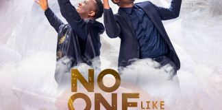 [MUSIC VIDEO] Eben – No One Like You (Ft. Nathaniel Bassey)
