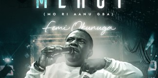 Femi Okunuga - I Received Mercy