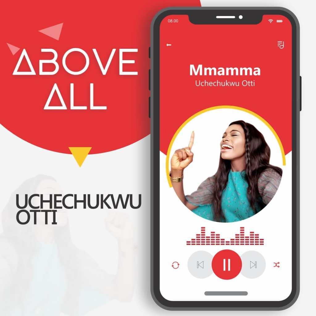 [MUSIC] Uchechukwu Otti - Mmamma