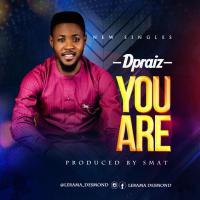 [MUSIC] Dpraiz - You Are