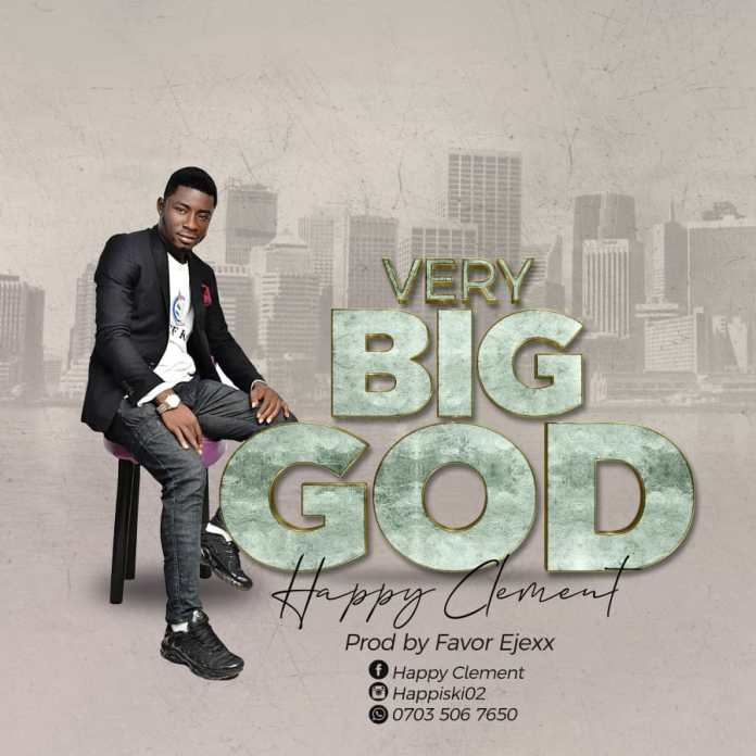 [MUSIC] Happy Clement - Very Big God