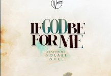 [MUSIC] Nosa - If God be for Me