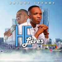[MUSIC] Bright Uffort - He Lives