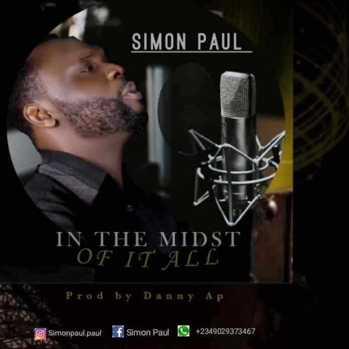 [MUSIC] Simon Paul - In The Midst of It All